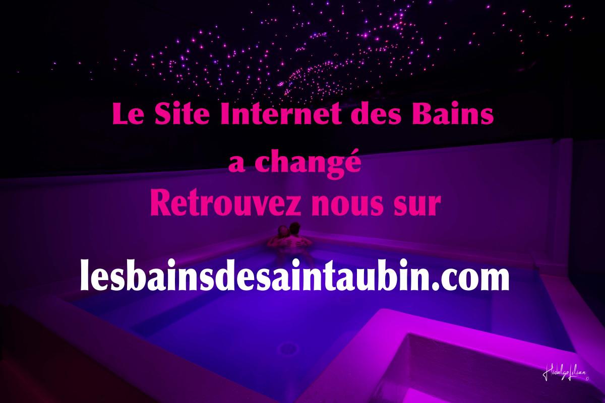notre nouveau site internet www.lesbainsdesaintaubin.com